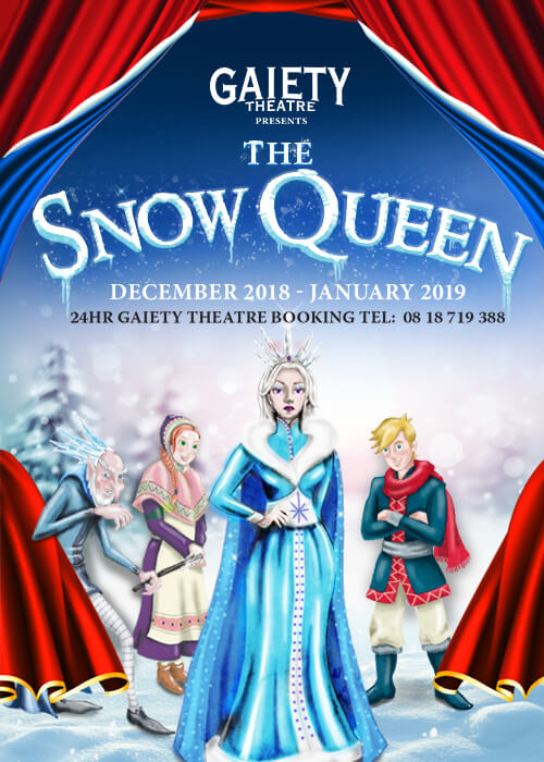 The Snow Queen - The Gaiety Panto 2018/2019 - The Gaiety Theatre
