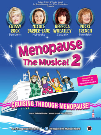 Menopause The Musical 2 – Rescheduled to 2022