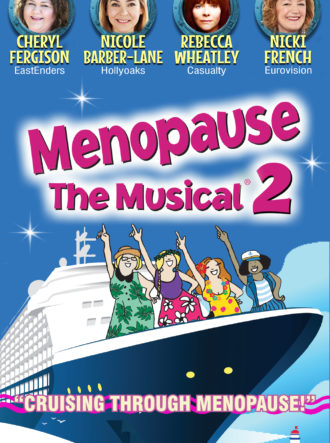 Poster for Menopause The Musical 2 – Postponed