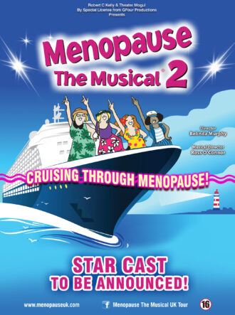 Menopause The Musical 2 – Rescheduled