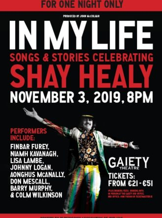 Poster for In My Life – A Celebration Of Shay Healy