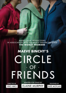Maeve Binchy's Circle Of Friends – Postponed